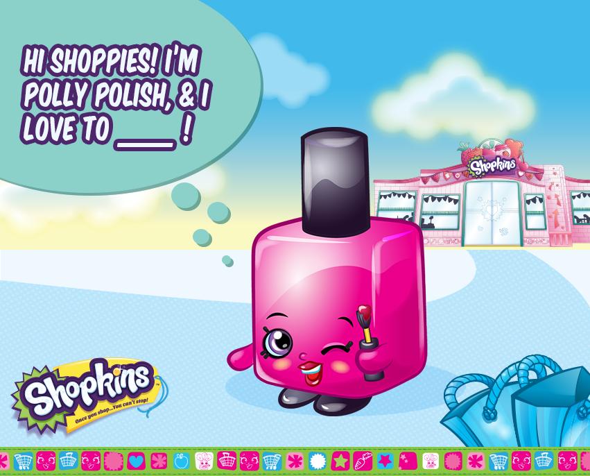 Polly Polish Loves To Shop...duh! #shopkins #shopkinsworld #pollypolish