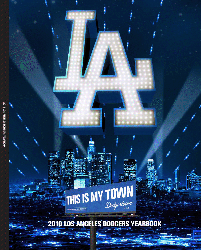 Dodger 2010 Yearbook Dodgers La Dodgers Baseball Los Angeles Dodgers