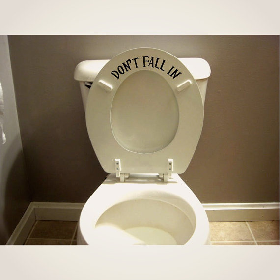 Funny Toilet Seat Decal Sticker Don T Fall In Funny Toilet Seats