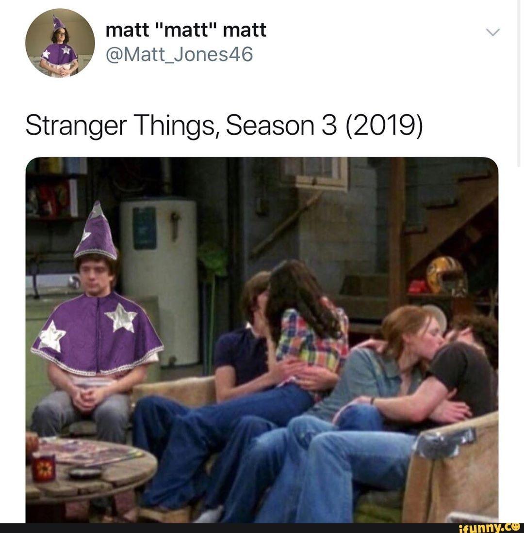 Stranger Things Season 3 2019 Ifunny Stranger Things Funny Stranger Things Meme Stranger Things Have Happened