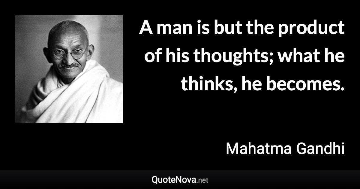 Mahatma Gandhi Quote Gandhi Quotes Mahatma Gandhi Quotes Mahatma Gandhi