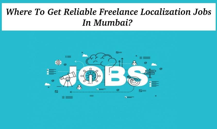 Freelance Language Localization Jobs In Delhi India Noida Mumbai Pune Chennai Job Mumbai Language