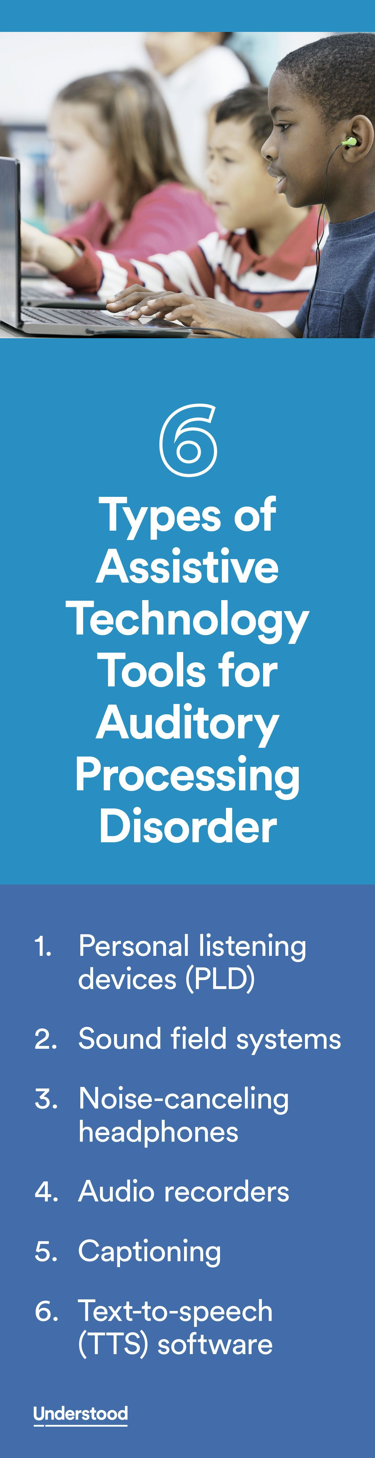 Assistive Technology For Auditory Processing Disorder