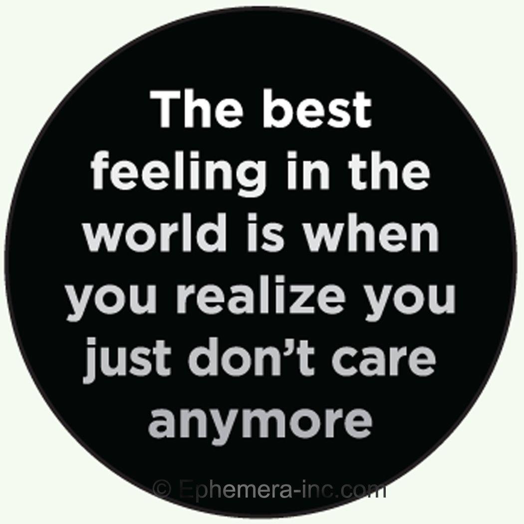 I Dont Care Anymore Quotes Erva Cidreirainfo