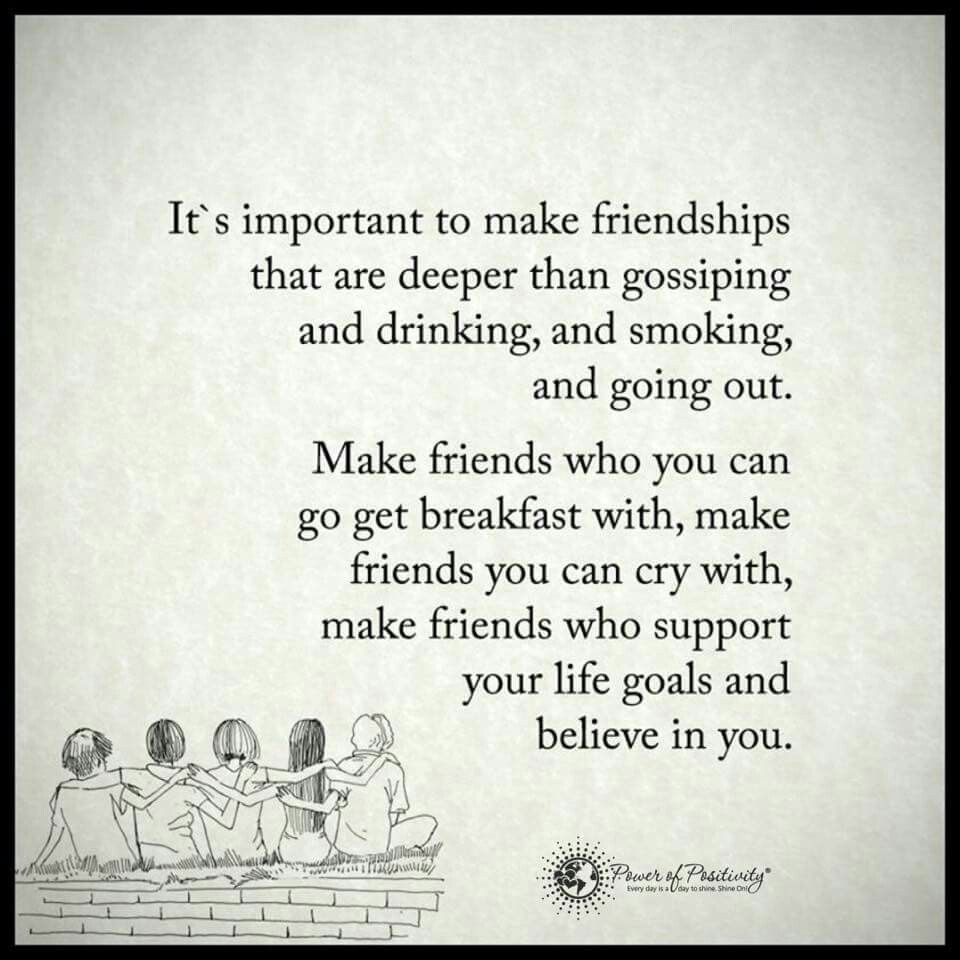 Quotes About The Importance Of Friendship It's Important To Make Friendships Via Power Of Positivity  The
