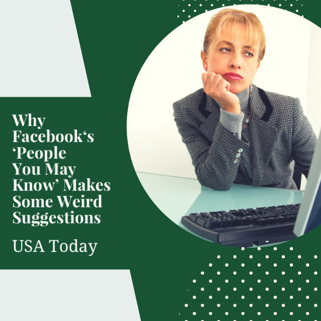 Why Facebook's 'People You May Know' makes some weird