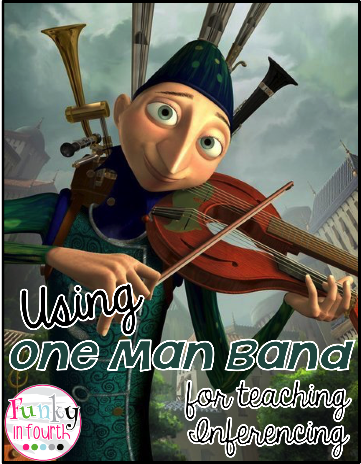 Making Inferences With A Movie Short Using One Man Band