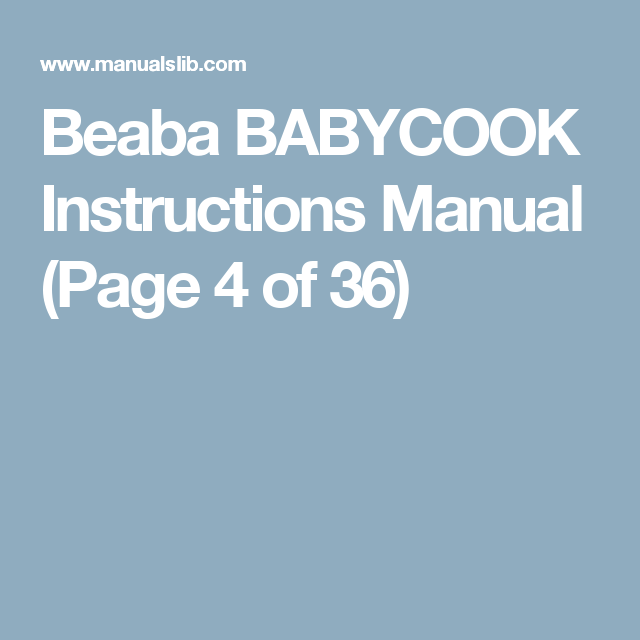 Beaba Babycook Instructions Manual Page 4 Of 36 Baby Pinterest