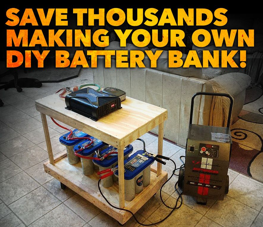 Save Thousands Of Dollars Building Your Own Diy Backup Battery Bank System For Solar Wind Hydroelectric And Diy Renewable Energy Battery Bank Energy Projects