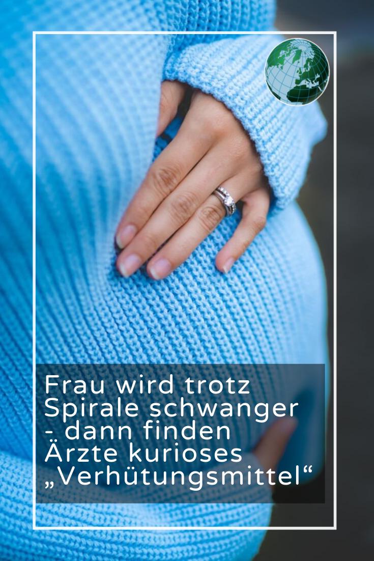 Frau wird trotz Spirale schwanger - dann finden Ärzte