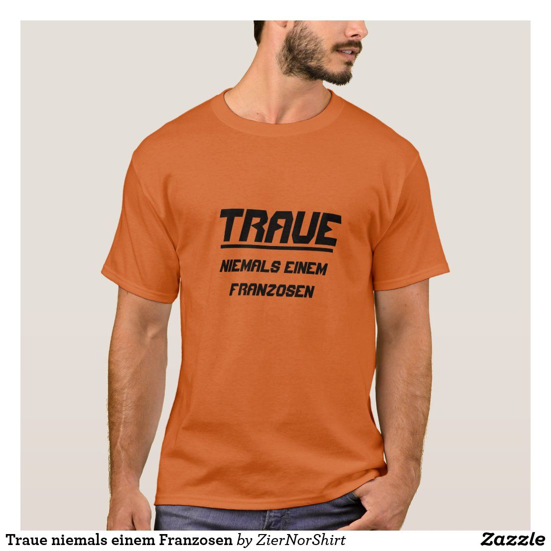 Traue niemals einem Franzosen T-Shirt  trendy unique t-shirt fashion design clothes. Cool t-shirt, funny t-shirt