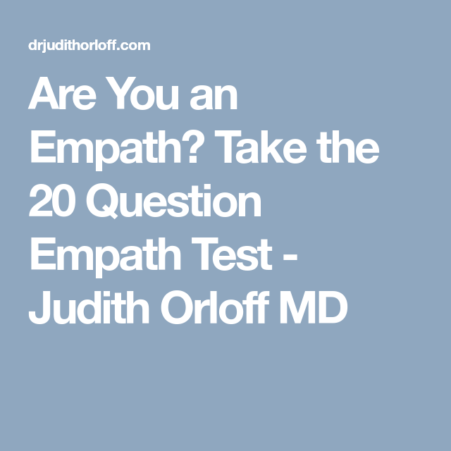 Are You an Empath? Take this 20 Question Empath Test