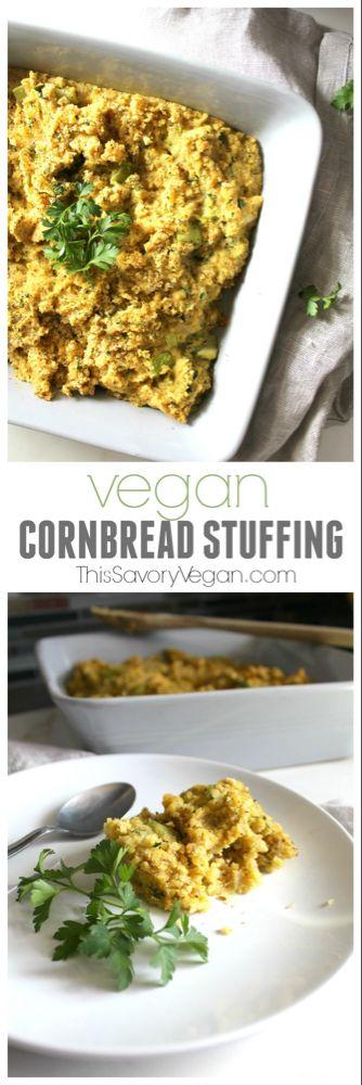 Vegan Cornbread Stuffing This Savory Vegan Recipe Vegan Soul Food Vegan Thanksgiving Recipes Vegan Holiday Recipes