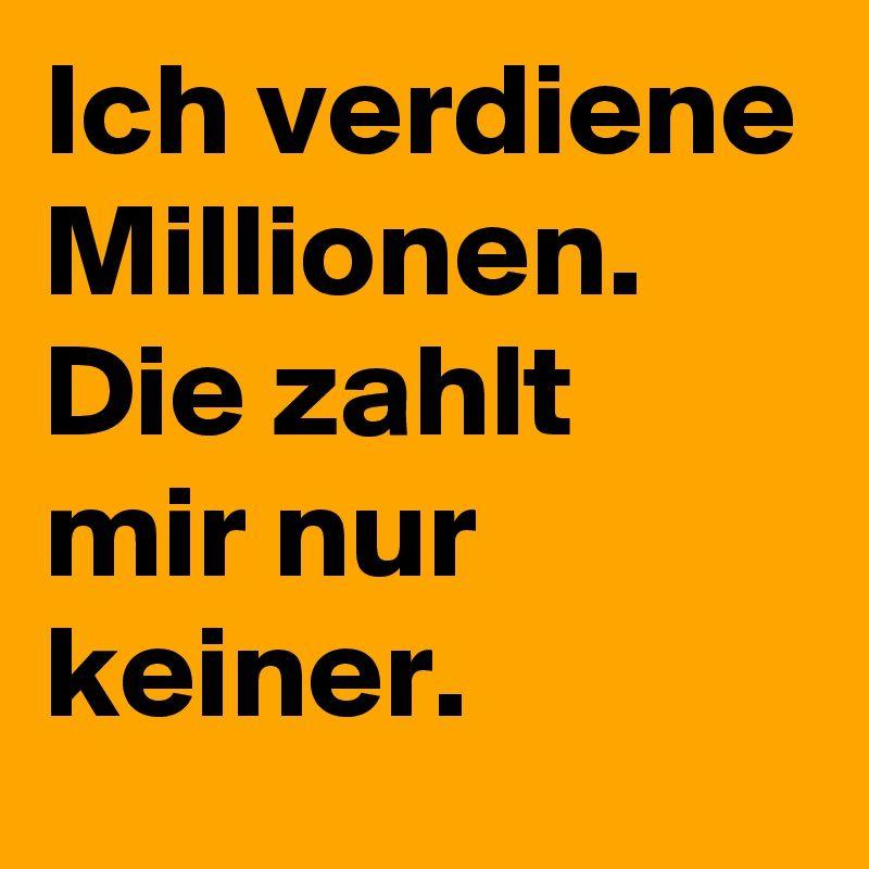 Fesselnd #Millionen #Geld #Sprüche #Quotes #Lustig #Boldomatic
