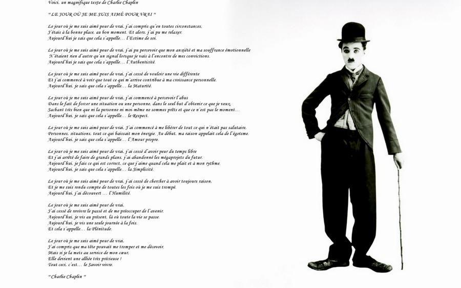"""Bien-aimé Le jour où je me suis aimé pour de vrai"""", Charlie Chaplin. Pour  UO59"""