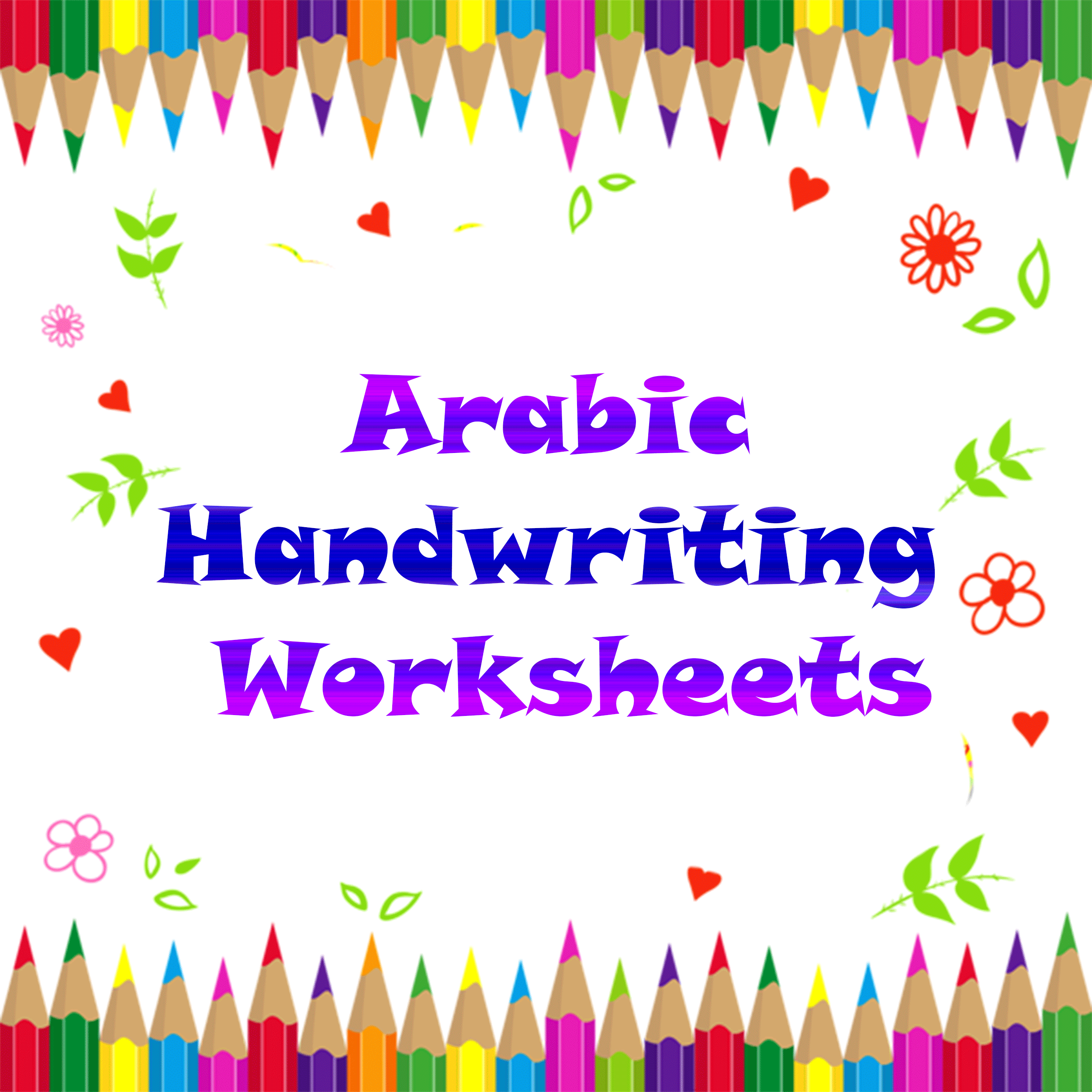 Arabic Handwriting Worksheets Download The Ebook S