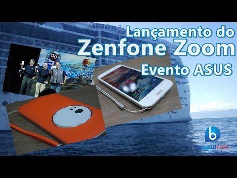 Evento de Lançamento do Zenfone Zoom! ASUS Onboard 2 (em Português) - YouTube
