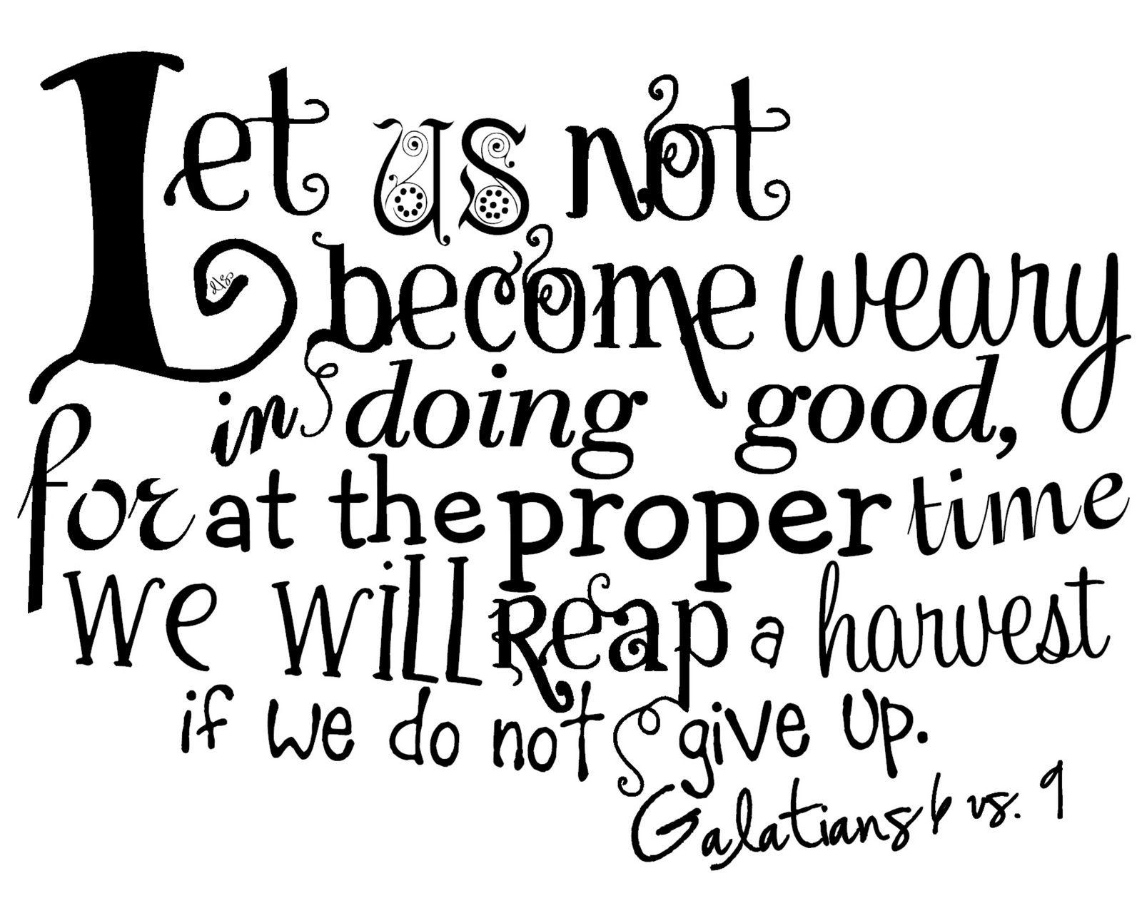 galatians 6 9 verse of the day pinterest faith scriptures
