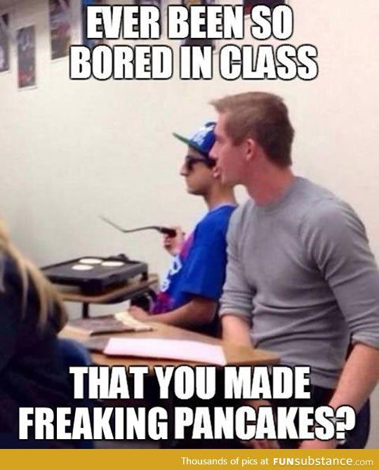 Bored In Class Funsubstance Com Really Funny Memes Funny School Pictures Laughing So Hard