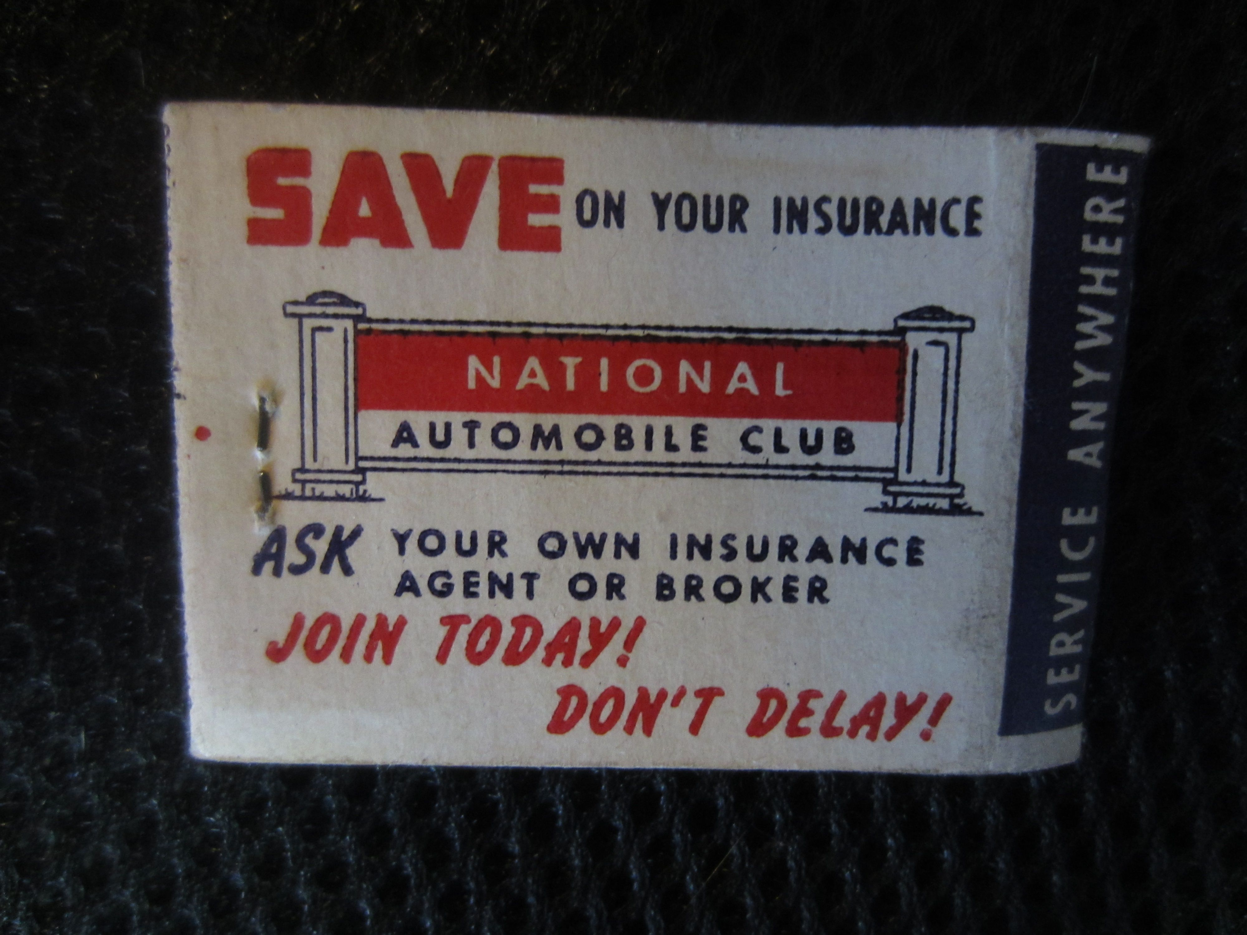 MATCHBOOK NATIONAL AUTOMOBILE CLUB SAFETY FIRST SAVE ON