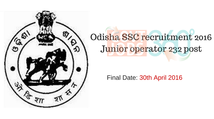 Odisha Staff selection commission (OSSC) - Junior data entry operator vacancies.