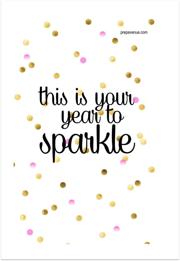 This Is Your Year To Sparkle!