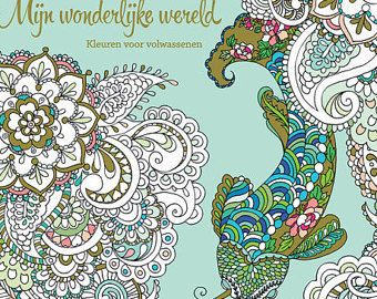Coloring Book For Adults Mijn Wonderlijke Wereld My Wonderful World Part 2 46 Hand Drawn Pages Masja