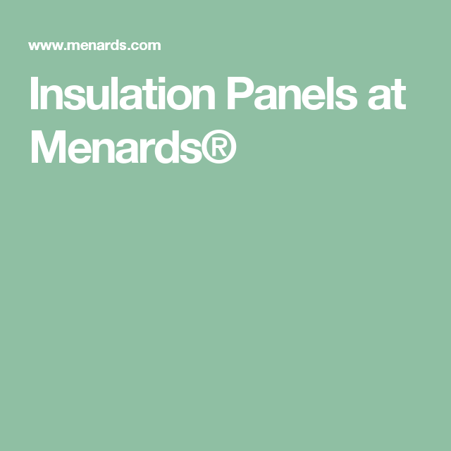 Insulation panels at menards home barn pinterest insulation insulation panels at menards solutioingenieria Choice Image