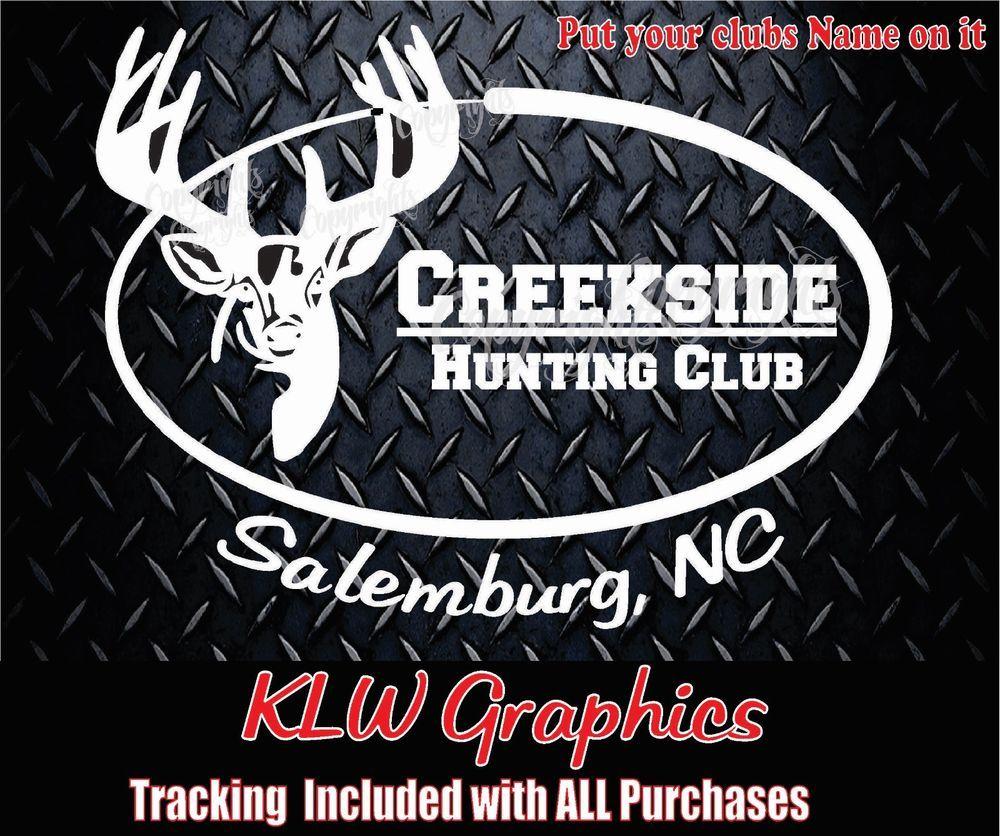 Custom hunting club vinyl decal sticker diesel deer car truck 4x4 funny bow lkl