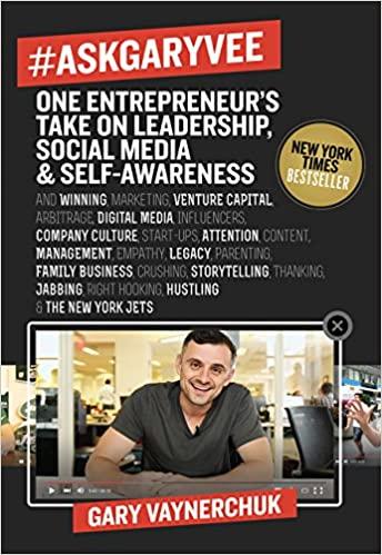 #AskGaryVee: One Entrepreneur's Take on Leadership