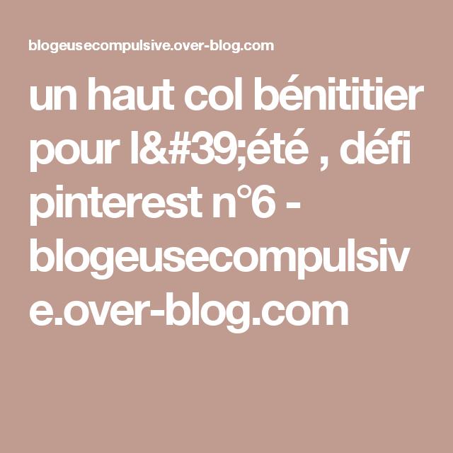 un haut col bénititier pour l'été , défi pinterest n°6 - blogeusecompulsive.over-blog.com
