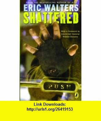 Shattered 9780143312260 eric walters isbn 10 014331226x shattered 9780143312260 eric walters isbn 10 014331226x isbn 13 fandeluxe Document