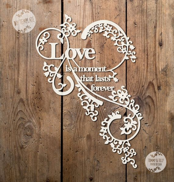 Svg pdf love is a moment design papercutting template to print svg pdf love is a moment design papercutting template to print and cut yourself commercial use doing it with more style pinterest papercutting solutioingenieria Image collections