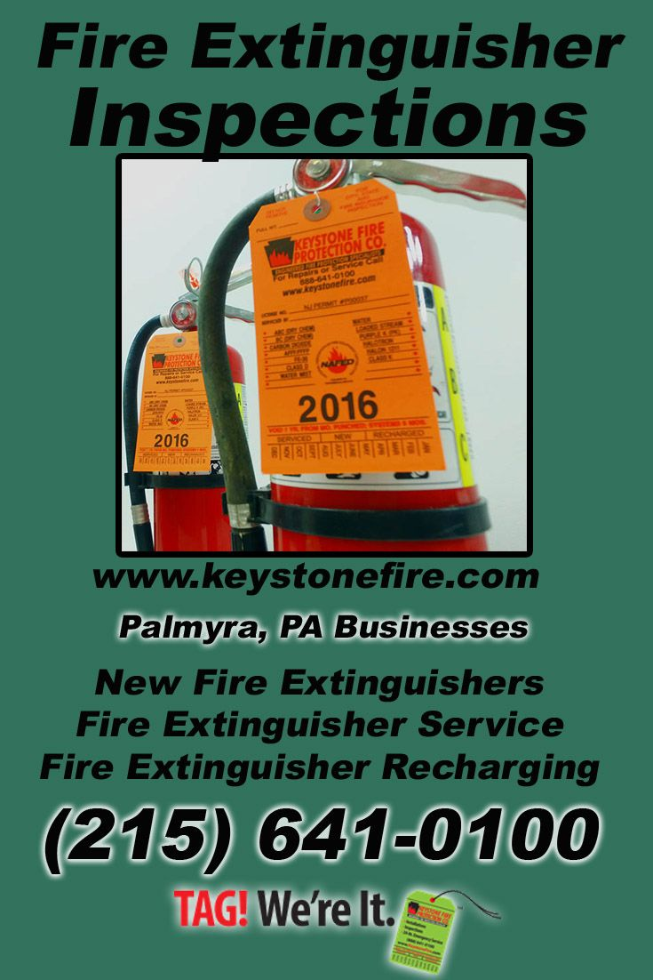 Fire Extinguisher Inspections Palmyra Pa 215 641 0100 We Re Keystone Fire Protection Cal Fire Extinguisher Service Fire Protection Services Fire Protection