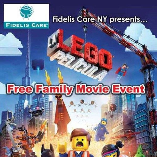 Fidelis Care Is Pleased To Show The Legomovie As Our Free Family