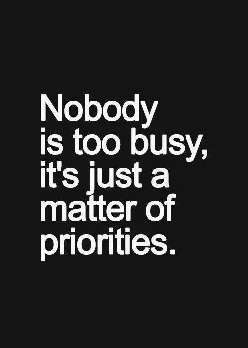 Priorities....