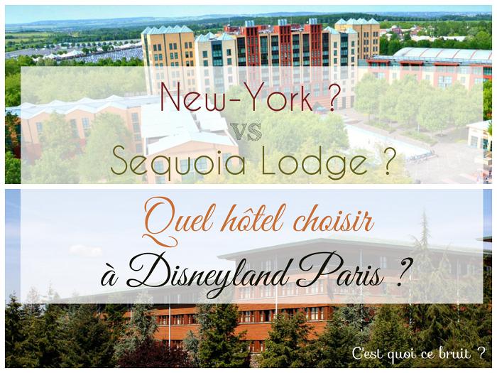 New York Ou Sequoia Lodge H 244 Tels Disneyland Paris C