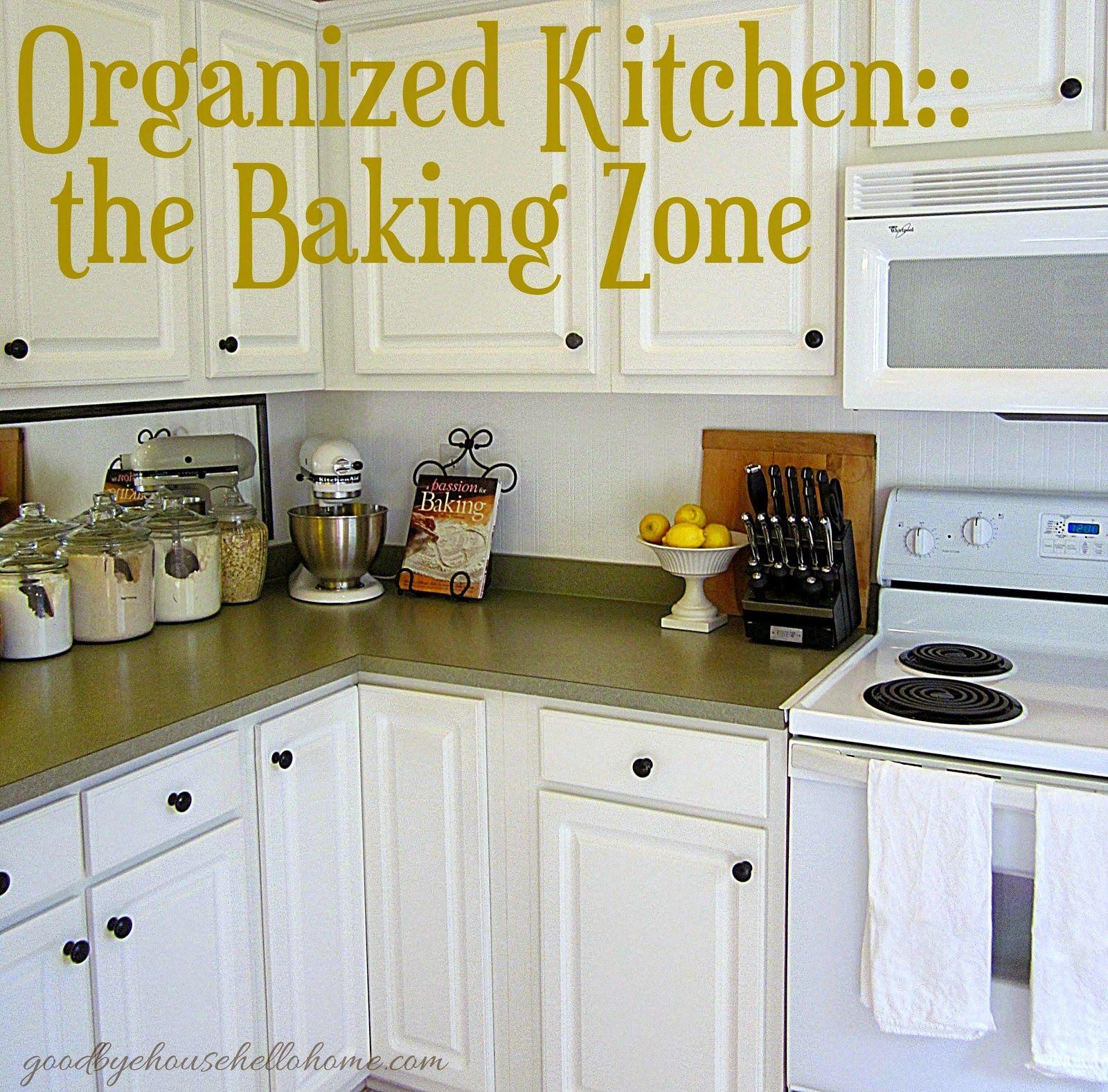 goodbye house hello home blog organizing bloggers kitchen tour my kitchen baking zone on organizing kitchen cabinets zones id=23215