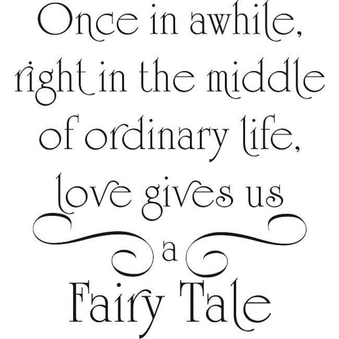 Fairytale Love Quotes 60 Most Romantic Quotes That Will Make Your Boyfriend More Loving