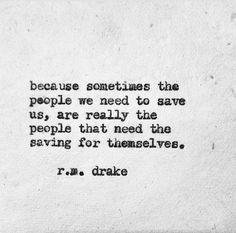 r.m. drake quotes - Google Search