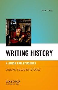 Writing History: A Guide for Students: William Kelleher