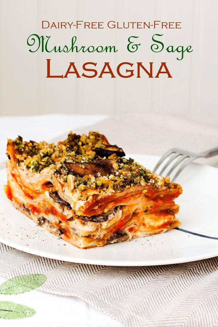 Mushroom Sage Vegan Lasagna Recipe Dairy Free Gluten Free Recipe Vegan Lasagna Recipe Recipes Vegan Lasagna