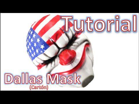 Mascara de Dallas - Tutorial PayDay 2 - Dallas Mask