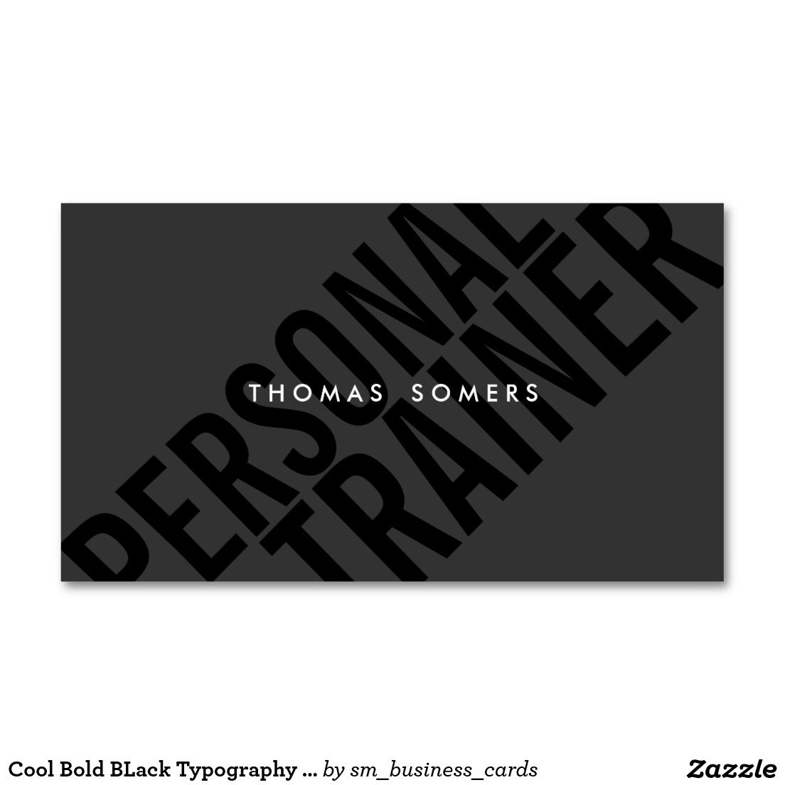 Cool Bold BLack Typography Personal Trainer Business Card | Personal ...