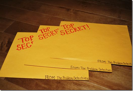 Give students a Top Secret envelope filled with problem
