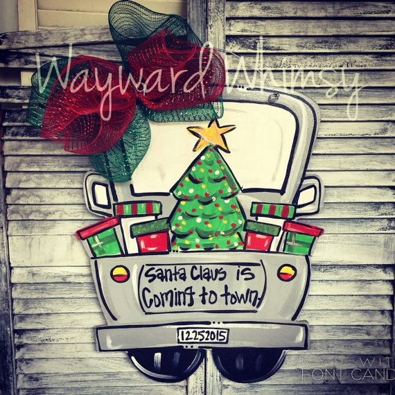 Santa is coming to town Christmas truck Wood Cut Out Door Hanger
