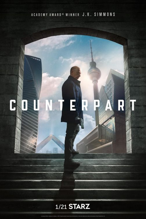 Counterpart Movie Poster Starz app, Tv series 2017, Starz