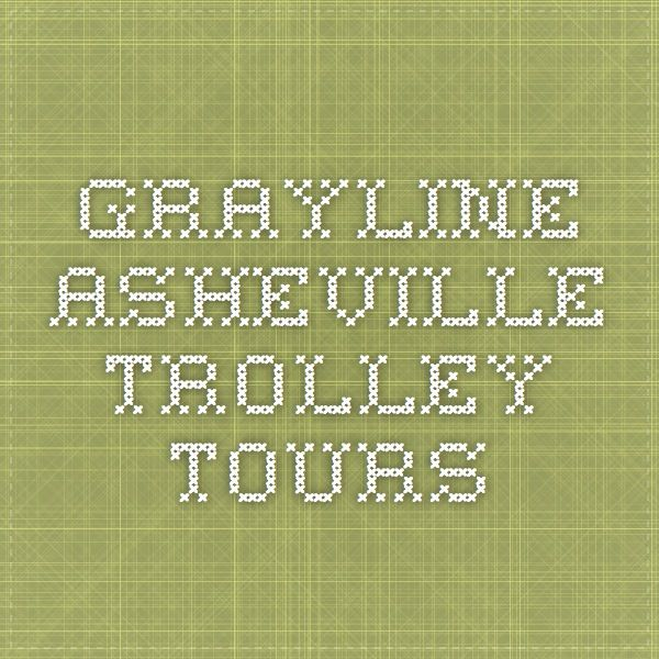 grayline asheville - trolley tours