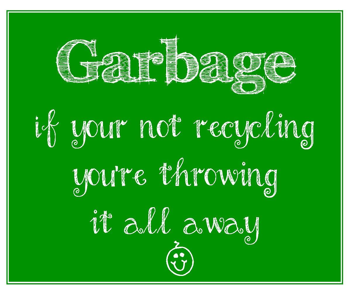 Free Printable Recycling And Garbage Signs To Encourage Recycling