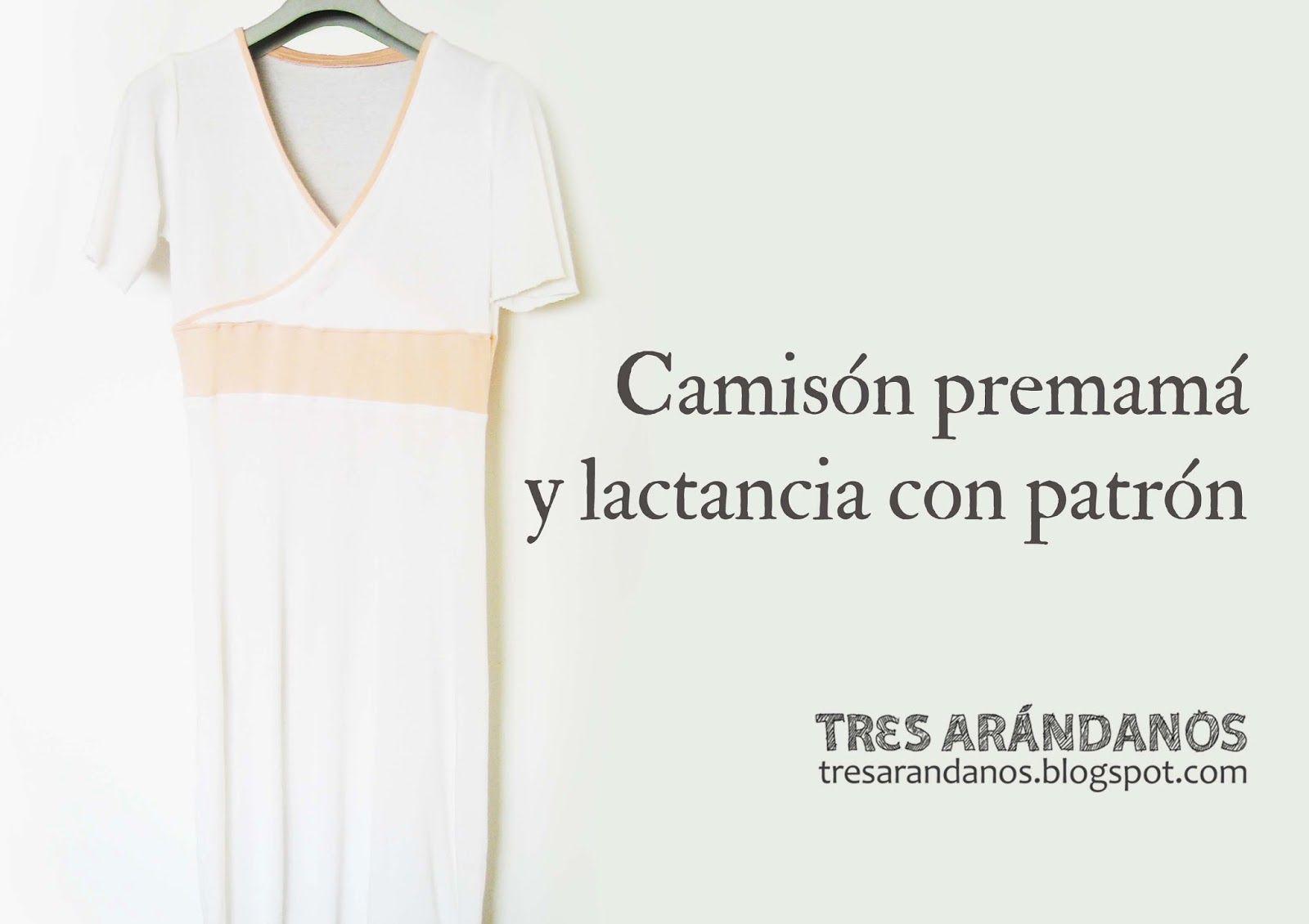 Tres Arándanos: Camisón de premamá y lactancia (¡con patrón!) | Moda ...